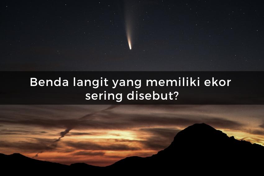 [QUIZ] Kuis Tentang Astronomi, Apakah Kamu Cukup Pintar untuk Menjawab Semua Soalnya?