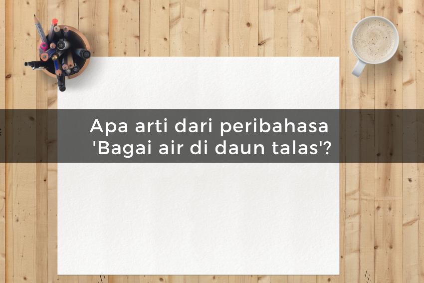 [QUIZ] Kamu Orang Indonesia Asli Jika Bisa Menebak Kuis Tentang Peribahasa Ini